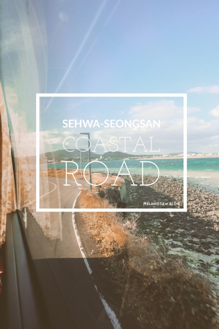 AirasiaXJeju Seongsan Sehwa road trip 1 by melaniesaw.blog